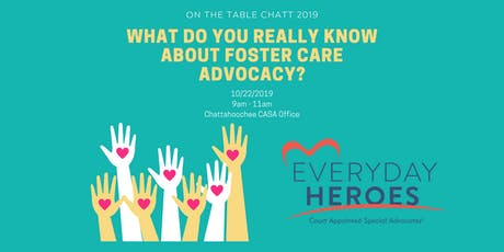 On the Table Chatt: What do you really know about foster care advocacy? tickets
