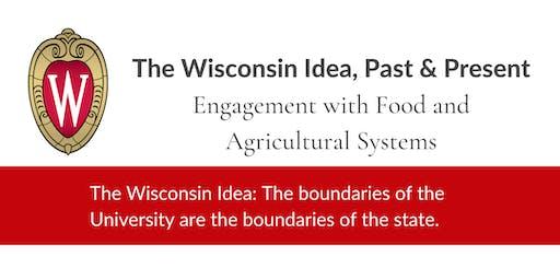 The Wisconsin Idea, Past & Present: Ventura, White, and Lawless