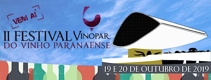 Imagem do evento II FESTIVAL VINOPAR DO VINHO PARANAENSE