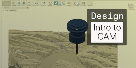 Introduction to CAM with Fusion 360 tickets