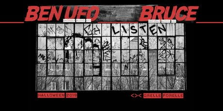 Halloween w/ Ben UFO + Bruce || Grelle Forelle Tickets