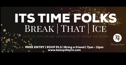 Kazzy's Fayre FREE London Grubs, Drinks & 'Speed' Network Event tickets