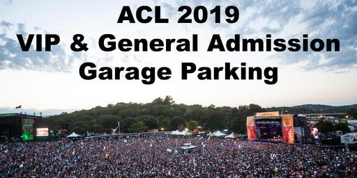 ACL Austin City Limits Music Festival 2019 Reserved Parking at Barton Oaks