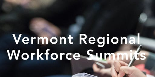 Addison County Workforce Summit: Service Provider/Educator Session
