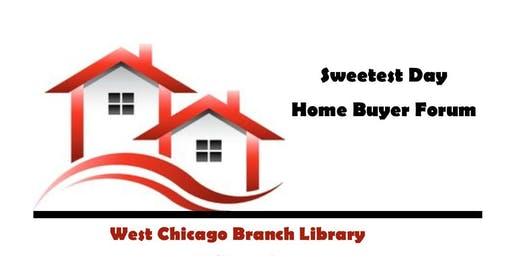 Sweetest Day Home Buyers Forum