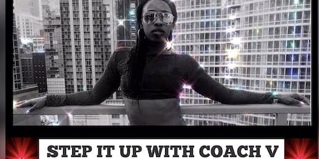 Step It Up with Coach V tickets