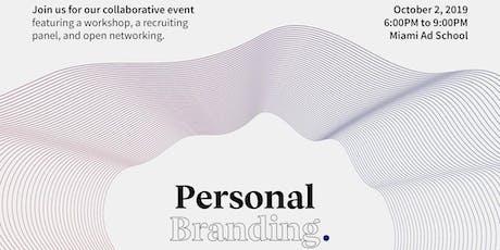 HRSA x RSI x Miami Ad School Presents: Personal Branding tickets