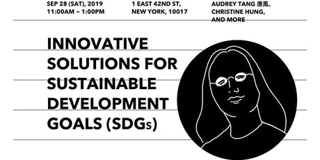 Innovative Solutions for Sustainable Development Goals (SDGs) tickets