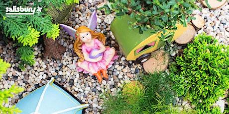 Fairy Gardening tickets