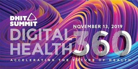 2019 DHIT Summit — Digital Health 360 :: Accelerating the Future of Health tickets