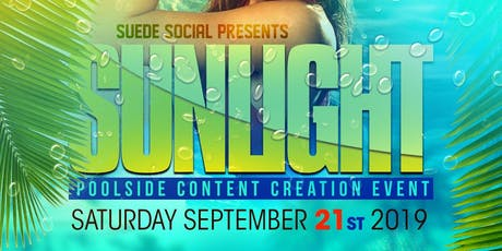 SUNLIGHT: A Poolside Photo Content Creation Event tickets