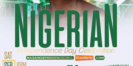 THE OFFICIAL NIGERIAN INDEPENDENCE DAY CELEBRATION -CINCINATTI tickets