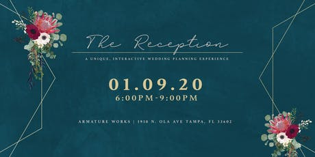 The Reception - A Unique, Interactive Wedding Planning Experience tickets