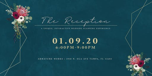 The Reception - A Unique, Interactive Wedding Planning Experience