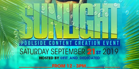 SUNLIGHT: Poolside Photoshoot Hosted by @fit_and-dedicated tickets