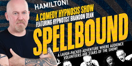 (HAMILTON) 2-FOR-1 TICKETS to Spellbound Comedy Hypnosis @ The Staircase tickets