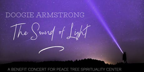 The Sound of Light: a benefit concert for Peace Tree Spirituality Center tickets