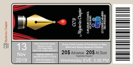 CCB Mysteries Chapter: Every Child Counts: A Fundraiser To Help Blind Kids tickets