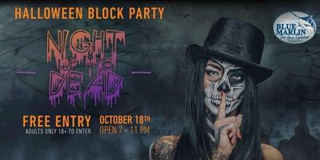 Halloween Block Party: Night of the Dead tickets