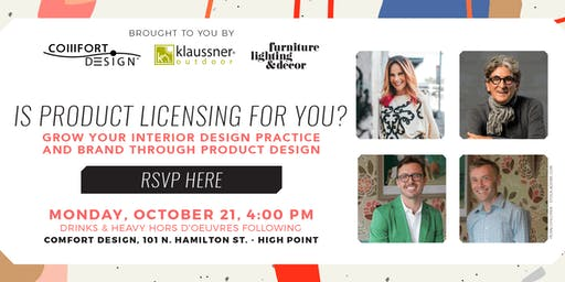 Is Product Licensing For You?- Comfort Design Panel at High Point Market