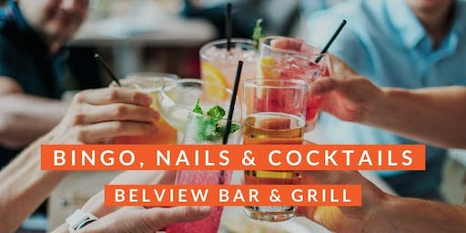 Bingo, Nails & Cocktails ~ Belview Bar & Grill