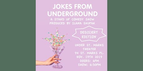 Jokes from Underground: Des(s)ert Edition tickets