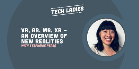 *Webinar* VR, AR, MR, XR - An Overview of New Realities tickets