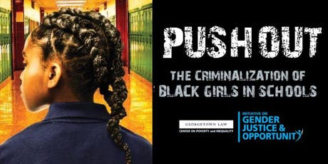 Screening - PUSHOUT: The Criminalization of Black Girls in Schools tickets