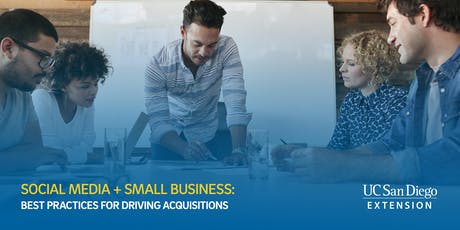 Social Media + Small Business: Best Practices for Driving Acquisition tickets