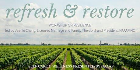 Self Care & Wellness Series: Refresh & Restore tickets