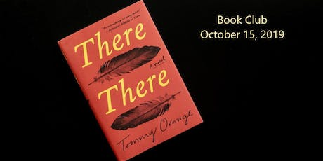 October Book Club: There, There by Tommy Orange tickets