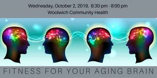 FITNESS FOR YOUR AGING BRAIN - FREE PUBLIC LECTURE