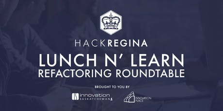 Lunch n' Learn: Refactoring Roundtable tickets