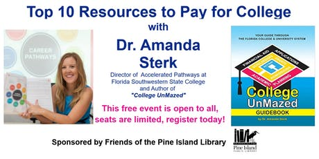 Your Top 10 Resources to Pay for College with Dr. Amanda Sterk tickets