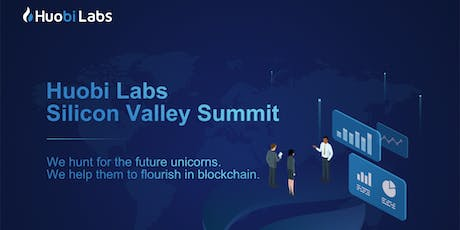 Blockchain event: Huobi Labs Silicon Valley Summit tickets