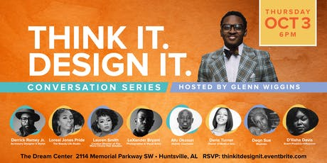 Think it. Design it Conversation Series tickets