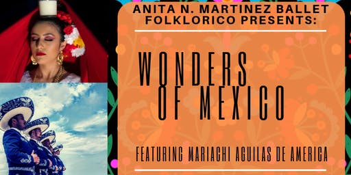 ANMBF Presents: Wonders of Mexico