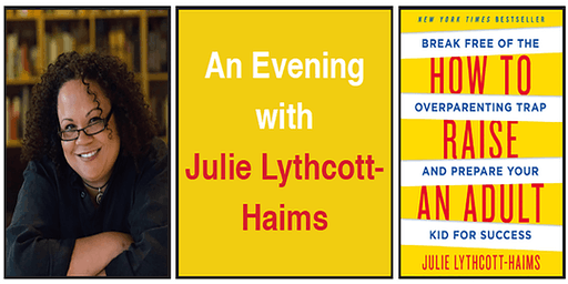 An Evening with Julie Lythcott-Haims at Montessori School of Denver