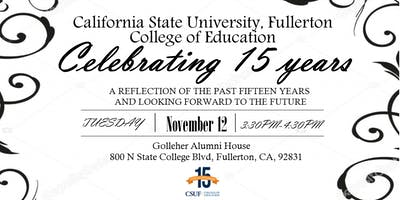 College of Education 15th Anniversary Celebration and Mixer