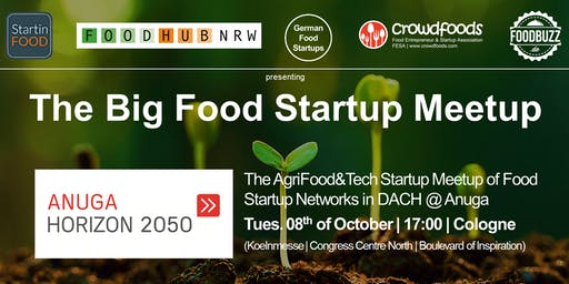 The Big Food Startup Meetup @Anuga Horizon 2050