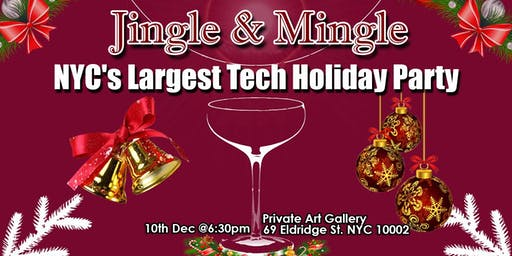 ***NYC's Largest Tech And Entrepreneur Holiday Networking Party***