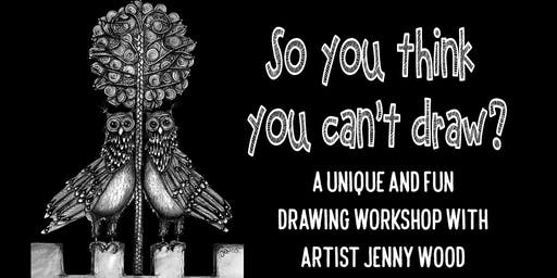 'So you think you can't draw' Castlemaine with Jenny Wood