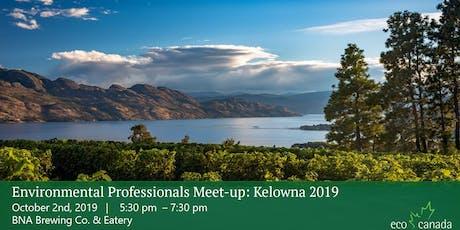 Environmental Professionals Meet-up: Kelowna, BC tickets
