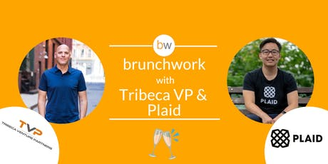 FinTech brunchwork with Tribeca Venture Partners & Plaid tickets