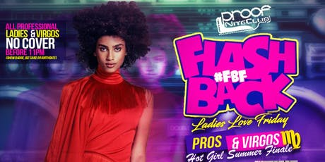 9/20 FLASHBACK FRIDAY Ladies Love Professionals & Virgos Night Out at PROOF tickets