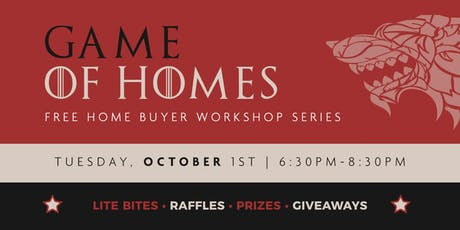 Game of Homes: Home Buyer Workshop Series tickets