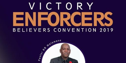 Victory Enforcers Believers Convention