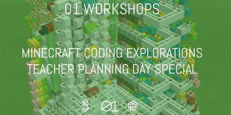 01.Workshops: Minecraft Coding Explorations tickets