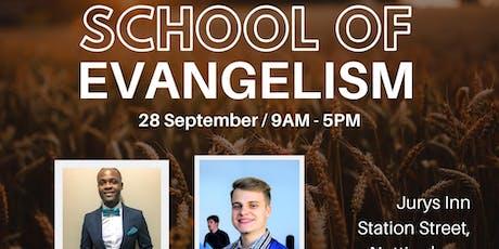 School of Evangelism tickets