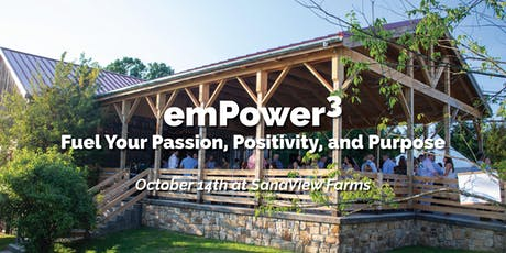 Fuel Your Passion, Positivity, and Purpose - emPower3 Retreat Fall 2019 tickets